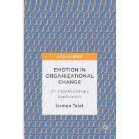 【预订】Emotion in Organizational Change: An Interdisciplinary