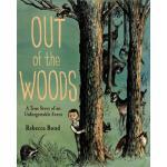 【预订】Out of the Woods A True Story of an Unforgettable Event