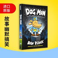 神探狗狗的冒险1 Dog Man 英文原版绘本儿童桥梁章节书 Captain Underpants 内裤超人作者 正版