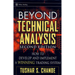 Beyond Technical Analysis: How to Develop and Implement a W