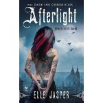 【预订】Afterlight The Dark Ink Chronicles