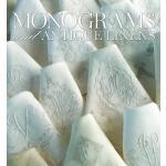 【预订】Monograms and Antique Linens: A Collection of Beautiful