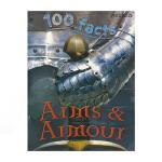100 Facts Arms & Armour 100个事实系列 武器和盔甲 百科全书科普儿童英语百科读物 英文原版进