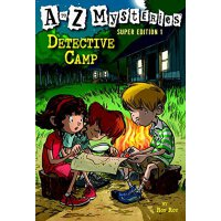 Detective Camp (A to Z Mysteries Super Edition, No. 1) 神秘事件