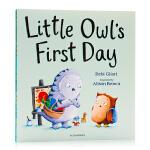 小猫头鹰上幼儿园的第 一天Little Owl's First Day英文原版绘本克服入学前恐惧儿童早教启蒙图画书 亲
