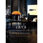 现货Jaya Contemporary Design with a Pedigree:安静大师Jaya Ibrahim