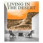 Living in the Desert 生活在沙漠 进口原版建筑设计图书