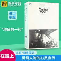 现货正版 在路上 英文原版 On the Road 全英文版 英语阅读畅销书 心灵自传 进口英语书籍