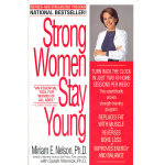 STRONG WOMEN STAY YOUNG:REVISE(ISBN=9780553380774) 英文原版