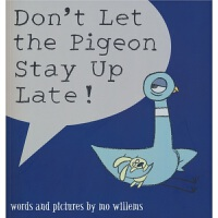 【首页抢券300-100】Don't Let the Pigeon Stay Up Late 别让鸽子太晚睡 凯迪克作品