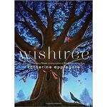 英文原版 许愿树 精装绘本 Wishtree 纽伯瑞奖作家Katherine Applegate 美国*2017年度好