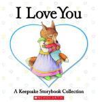 【预订】I Love You: A Keepsake Storybook Collection