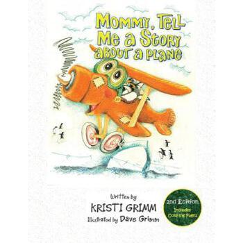 【预订】Mommy, Tell Me a Story about a Plane, 2nd Edition 预订商品,需要1-3个月发货,非质量问题不接受退换货。