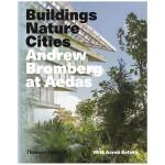 【T&H】Buildings Nature Cities 建筑 自然 城市 Aedas建筑事务所作品集