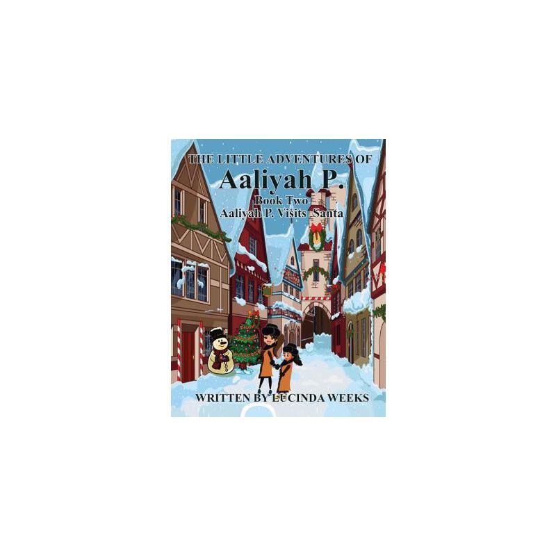 【预订】Aaliyah P. Visits Santa 预订商品,需要1-3个月发货,非质量问题不接受退换货。