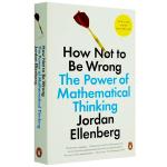 现货正版 How Not to Be Wrong 英文原版英语书籍 如何不犯错 数学思维的力量 英文版进口概率和统计书