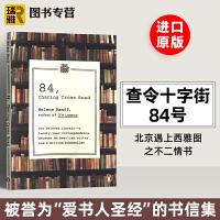 现货正版 查令十字街84号 英文原版 84 Charing Cross Road 北京遇上西雅图之不二情书 十字路 电