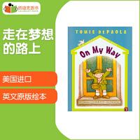 #凯迪克 进口原版图书 美国进口繁梦大街系列章节书 On My Way 走在梦想的路上【平装】