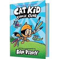 【首页抢券300-100】Cat Kid Comic Club 猫童漫画俱乐部 精装 Dog Man 作者 Dav Pi