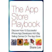 【预订】The App Store Playbook: Discover How 10 Successful iPho