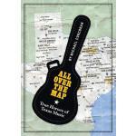 【预订】All Over the Map: True Heroes of Texas Music