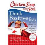 【预订】Chicken Soup for the Soul: Think Positive for Kids: 101