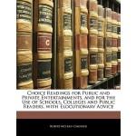 【预订】Choice Readings for Public and Private Entertainments,