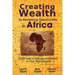 【预订】Creating Wealth by Harnessing Opportunities in Africa: