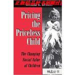 【二手旧书9成新】Pricing the Priceless Child: The Changing Social V