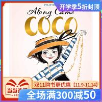 【现货】Along Came Coco 遇见可可・香奈儿:可可・香奈儿的故事 英文原版儿童绘本 Byrne, Eva
