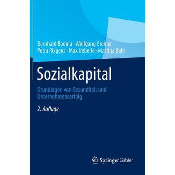 【预订】Sozialkapital  Grundlagen Von Gesundheit Und Unternehmenserfolg 预订商品,需要1-3个月发货,非质量问题不接受退换货。