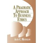 【预订】A Pragmatic Approach to Business Ethics