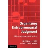 【预订】Organizing Entrepreneurial Judgment