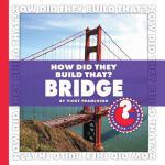 【预订】How Did They Build That? Bridge