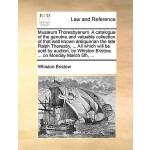 【预订】Musaeum Thoresbyanum. a Catalogue of the Genuine and Va