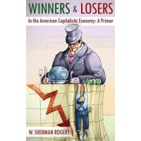 【预订】Winners and Losers in the American Capitalistic Economy