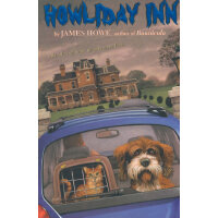 Howliday Inn (Bunnicula and Friends)假日酒店(哥伦比亚大学推荐童书)ISBN978