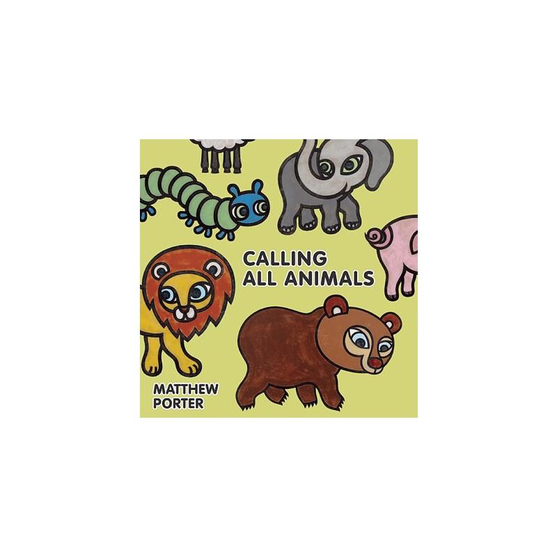【预订】Calling All Animals 预订商品,需要1-3个月发货,非质量问题不接受退换货。