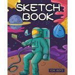 【预订】Sketch Book for Boys: Out of This World Drawing Pad: Be