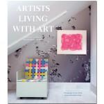 【预订】包邮Artists Living with Art 艺术家与艺术的生活 艺术原版书