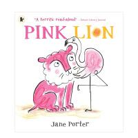 Pink Lion 粉红色的狮子 Jane Porter 英文原版儿童绘本
