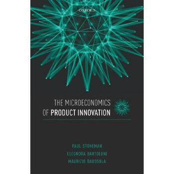 【预订】The Microeconomics of Product Innovation 预订商品,需要1-3个月发货,非质量问题不接受退换货。