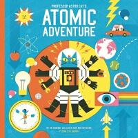 英文原版 太空猫:物理大爆炸 精装科普绘本 Professor Astro Cat's Atomic Adventur