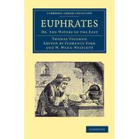 【预订】Euphrates: Or, the Waters of the East