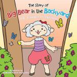 【预订】The Story of Big Bear in the Backyard