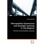 【预订】Metropolitan Governance and Strategic Learning