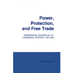 【预订】Power, Protection, and Free Trade