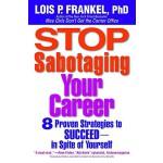 【预订】Stop Sabotaging Your Career