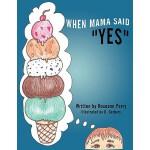 """【预订】When Mama Said """"Yes"""""""