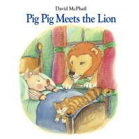 【预订】Pig Pig Meets the Lion